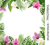 tropical leaves and flowers.... | Shutterstock .eps vector #794259841