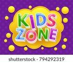 kids zone graphic vector banner ... | Shutterstock .eps vector #794292319