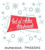 ied al adha mubarak has mean... | Shutterstock .eps vector #794333341