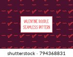 valentine doodle pattern.... | Shutterstock .eps vector #794368831