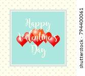 valentines day background.... | Shutterstock .eps vector #794400061