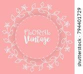 floral background  vintage... | Shutterstock .eps vector #794401729
