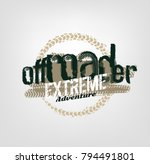 off road logo. extreme... | Shutterstock .eps vector #794491801