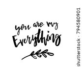 you are my everything   happy... | Shutterstock .eps vector #794580901