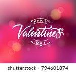 happy valentines day typography ... | Shutterstock .eps vector #794601874