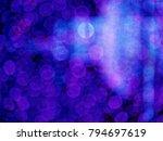 blue abstract lights bokeh... | Shutterstock . vector #794697619