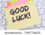 Small photo of Good luck success successful test wish wishing business note paper computer keyboard