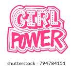 girl power lettering...   Shutterstock .eps vector #794784151