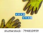 hard work concept photo | Shutterstock . vector #794810959