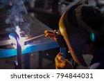 the work of the welders by... | Shutterstock . vector #794844031