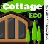 city buildings. cottage  eco... | Shutterstock .eps vector #794855749