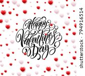 happy valentine day calligraphy ... | Shutterstock .eps vector #794916514