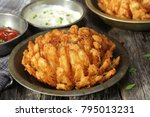 homemade blooming onion with... | Shutterstock . vector #795013231