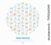 mind process concept in circle... | Shutterstock .eps vector #795034549