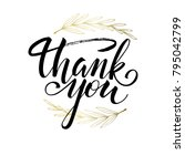 lettering thank you wrote by... | Shutterstock .eps vector #795042799