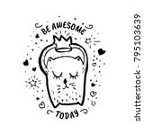 be awesome today. motivational... | Shutterstock .eps vector #795103639