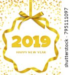 happy new year 2019. greeting... | Shutterstock .eps vector #795111097