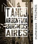urban art. argentina. buenos... | Shutterstock . vector #795129631