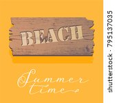 beach sign on wood board vector ... | Shutterstock .eps vector #795137035