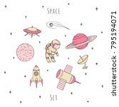 hand drawn vector space... | Shutterstock .eps vector #795194071