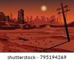 landscape after a nuclear war...   Shutterstock .eps vector #795194269
