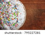 easter cake on the wooden table.... | Shutterstock . vector #795227281