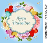beautiful floral valentine... | Shutterstock .eps vector #795227569
