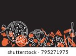 pizza  background. hand drawn... | Shutterstock .eps vector #795271975