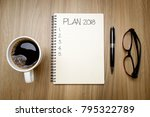 plan 2018 with blank list on... | Shutterstock . vector #795322789