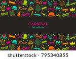 carnival   let's celebrate.... | Shutterstock .eps vector #795340855
