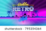 80's. eighties retro neon style.... | Shutterstock .eps vector #795354364