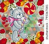 cute teddy bear on a mosaic... | Shutterstock .eps vector #795367081
