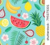 tropical fruit seamless vector... | Shutterstock .eps vector #795375331
