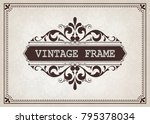 vintage frame with beautiful... | Shutterstock .eps vector #795378034