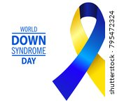 world down syndrome day. | Shutterstock .eps vector #795472324