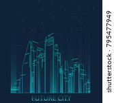 future city skyline... | Shutterstock .eps vector #795477949
