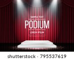 podium on background of the red ... | Shutterstock .eps vector #795537619