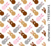 cute easter seamless pattern... | Shutterstock . vector #795538441