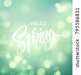 hello spring. background with... | Shutterstock .eps vector #795586831