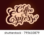 coffee espresso logo. types of... | Shutterstock .eps vector #795610879