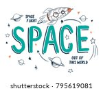 space theme slogan graphic with ... | Shutterstock .eps vector #795619081