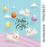 Stock vector colorful decorative eggs hanging on strings clouds cute white rabbits and happy easter hand 795678157