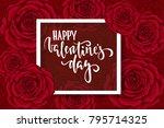 happy valentine s day. hand... | Shutterstock .eps vector #795714325
