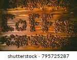 coffee theme  coffee beans   Shutterstock . vector #795725287