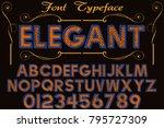 font alphabet script typeface... | Shutterstock .eps vector #795727309