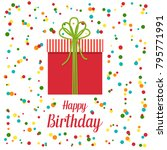 happy birthday card  vector... | Shutterstock .eps vector #795771991