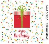 happy birthday card  vector... | Shutterstock .eps vector #795771991