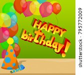 birthday cap and paper party... | Shutterstock .eps vector #795772009