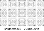 seamless black and white mosaic ... | Shutterstock . vector #795868045