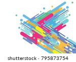 colorful background  abstract... | Shutterstock .eps vector #795873754